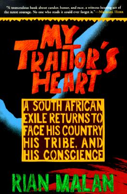 My Traitor's Heart By Malan, Rian